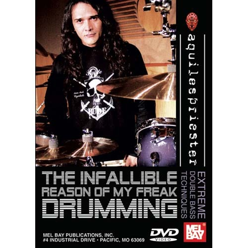 Aquiles PriesterThe Infallible Reason of My Freak Drumming